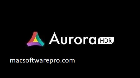 Aurora HDR 2019 Crack Mac with License Key Torrent Download