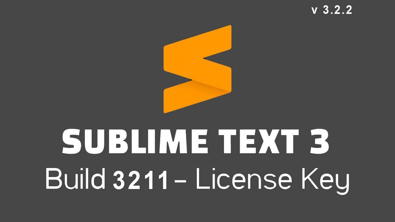 Sublime Text 3.2.2 Crack License Key 32+64 Mac 2020