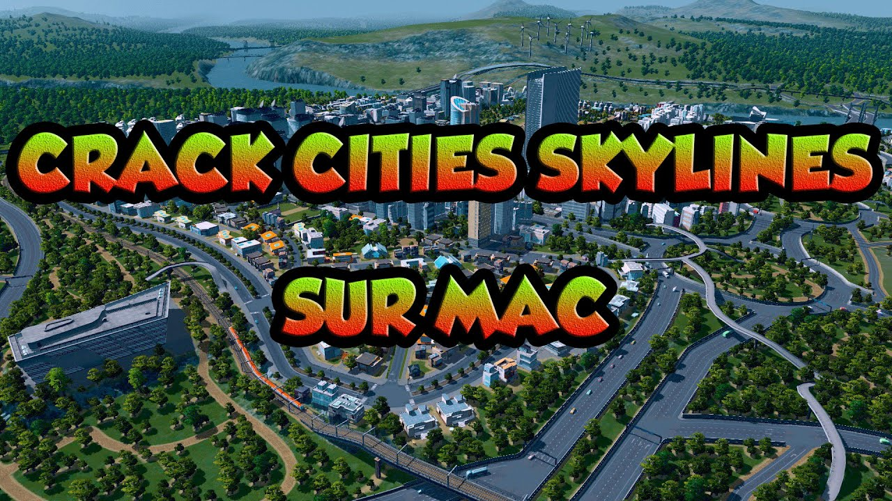 City Skylines Mac Crack + Torrent Full Download