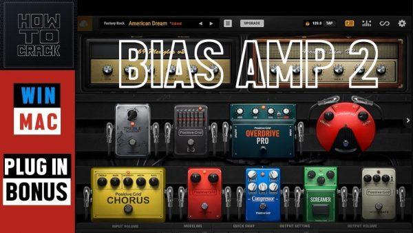 Positive Grid - BIAS AMP 2 Crack Elite Complete for Mac {Torrent}